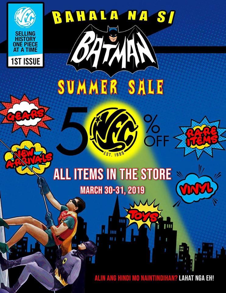 50% OFF 'BAHALA NA SI BATMAN' SUMMER SALE AT NEC