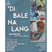 DI BALE NA LANG MADELINE MUSIC VIDEO LAUNCH AT THE 70'S BISTRO