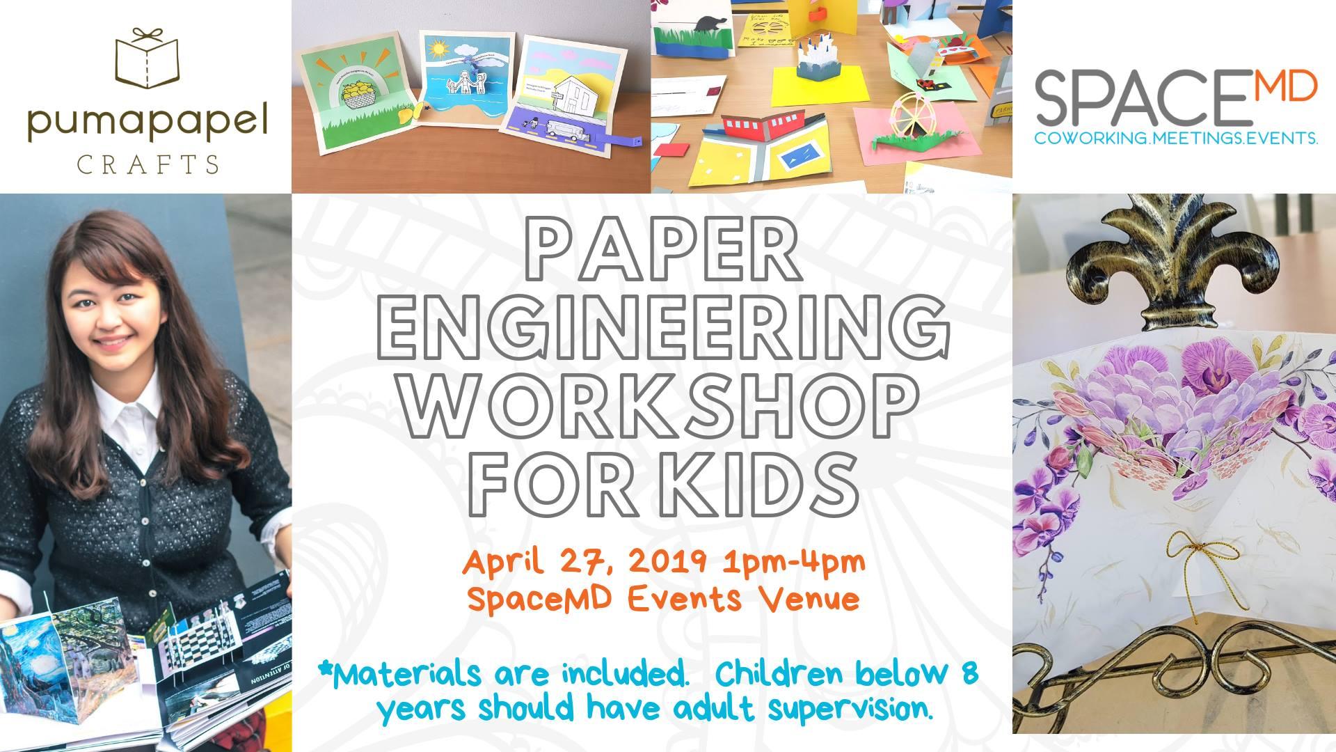 PAPER ENGINEERING WORKSHOP FOR KIDS