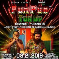PUM PUM TUN UP AT BLACK MARKET