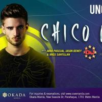 UNCOVERED PRESENTS: DJ CHICO ROSE AT COVE MANILA