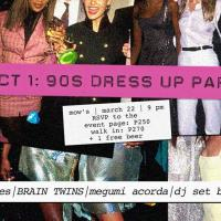 ACT 1: 90S DRESS UP PARTY AT MOW'S