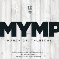 MYMP AT 12 MONKEYS MUSIC HALL & PUB