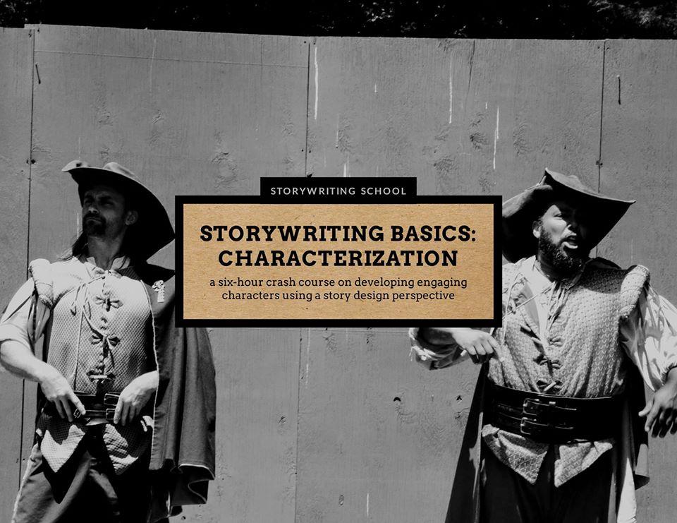 STORYWRITING BASICS: CHARACTERIZATION