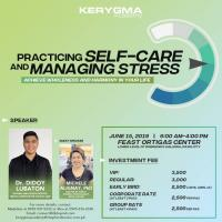 PRACTICING SELF-CARE AND MANAGING STRESS