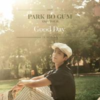 Park Bo Gum 2019 Asia Tour: May Your Every Day Be A Good Day