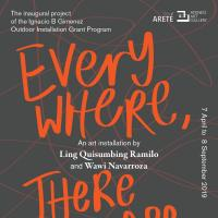 Everywhere, There You Are - An Art Installation by Christina Quisumbing Ramilo and Wawi Navarroza
