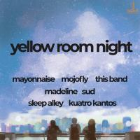 YELLOW ROOM NIGHT AT THE 70'S BISTRO