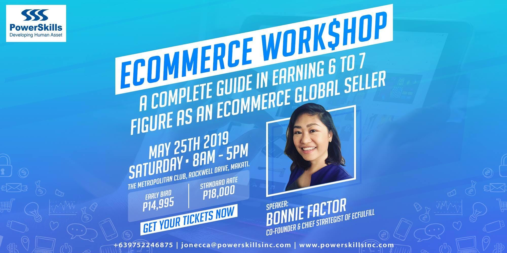 ECOMMERCE WORKSHOP: HOW TO EARN 6-7 FIGURE AS AN ECOMMERCE GLOBAL SELLER