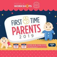 FIRST TIME PARENTS 2019 (2ND RUN)