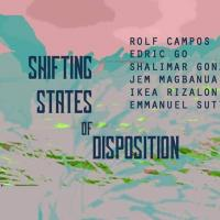 SHIFTING STATES OF DISPOSITION