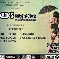 DADS NIGHT OUT, Fathers day night AT MOTORISTA BAR & GRILL