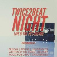 TWICE2BEAT NIGHT AT THE 70'S BISTRO