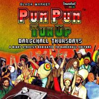 PUM PUM TUN UP AT BLACK MARKET