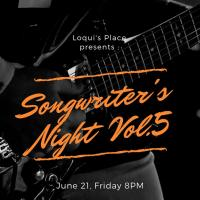 SONGWRITER'S NIGHT : VOL. 5 AT LOQUI'S PLACE