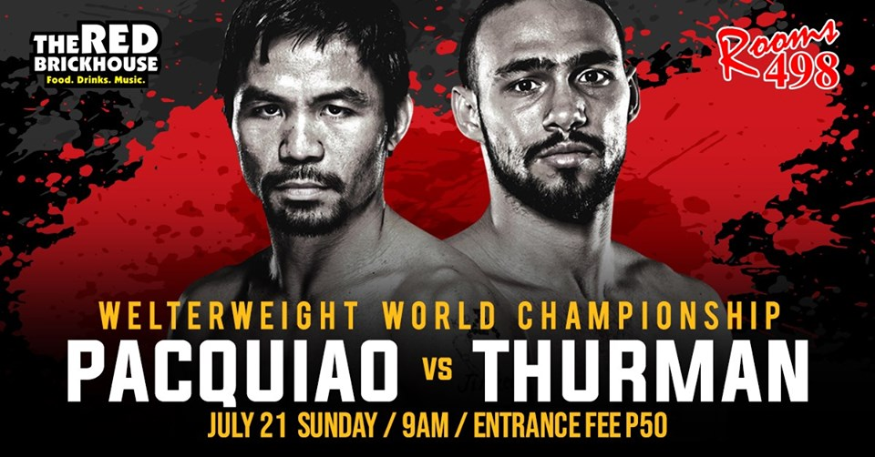 PACQUIAO VS. THURMAN FIGHT AT THE RED BRICKHOUSE FOOD, DRINKS AND MUSIC