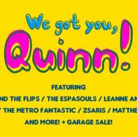 WE GOT YOU, QUINN AT SAGUIJO CAFE + BAR EVENTS