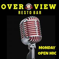 OPEN MIC AT OVERVIEW RESTO BAR
