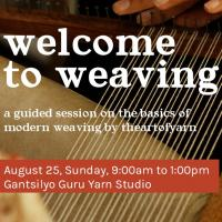 Welcome to Weaving Workshop: Pasig