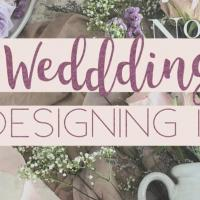 WEDDING DESIGNING 101