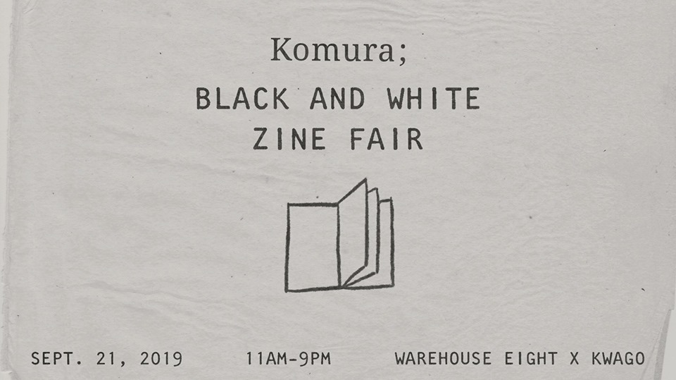 Komura; Black & White Zine Fair