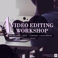 4th Video Editing Workshop