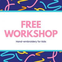 Free Hand-embroidery Workshop for Kids
