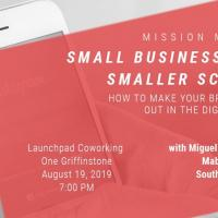 Mission Monday: Small Businesses on Smaller Screens