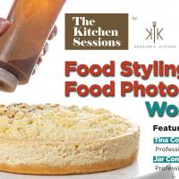 The Kitchen Sessions' Food Styling and Food Photography Workshop