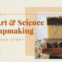The Art & Science of Soapmaking