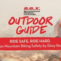 ROX Outdoor Guide: Ride Safe Ride Hard