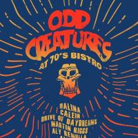 ODD CREATURES AT THE 70'S BISTRO