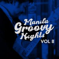 MANILA GROOVY NIGHTS AT SAGUIJO CAFE + BAR EVENTS