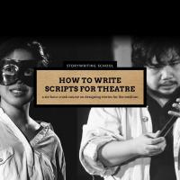 How to Write Scripts for Theatre