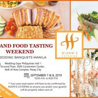 A Grand Food Tasting Weekend with Hizon's Catering