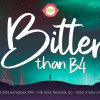 Bitter than B4 (Ampalaya Monologues 4th Anniversary Show)
