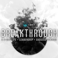 Breakthrough: Life and Leadership Mastery