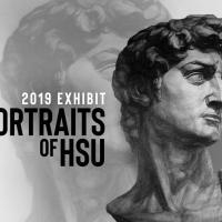 Portraits of HSU 2019 Exhibit