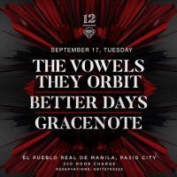 THE VOWELS THEY ORBIT X BETTER DAYS X GRACENOTE AT 12 MONKEYS MUSIC HALL & PUB