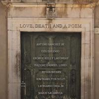"""""""LOVE, DEATH AND A POEM"""""""