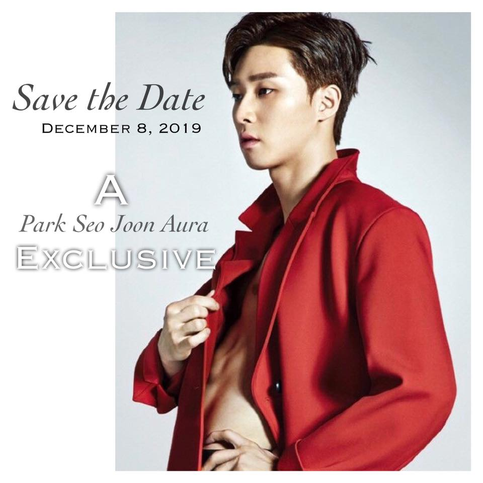 SAVE THE DATE: A PARK SEO JOON AURA EXCLUSIVE