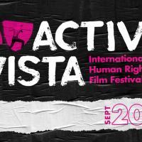 ACTIVE VISTA INTERNATIONAL HUMAN RIGHTS FILM FESTIVAL 2019
