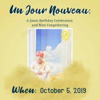 Un Jour Nouveau: A Jimin Birthday Celebration