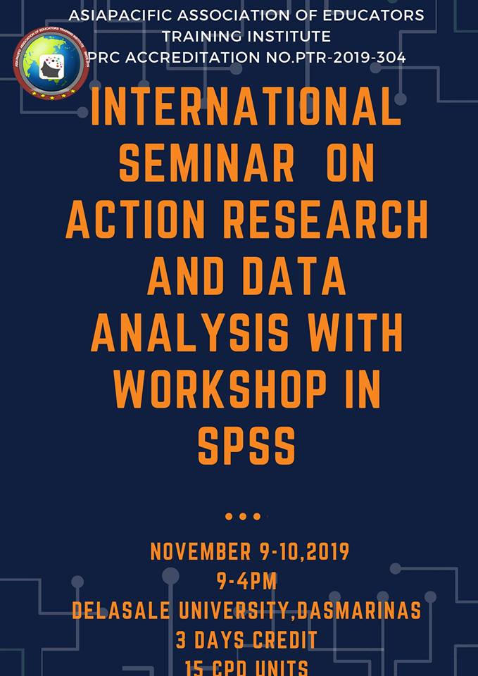 INTERNATIONALSEMINAR IN ACTION RESEARCH AND DATA ANALYSIS W/SPSS