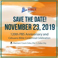 120th PBS Anniversary and Cebuano Bible Centennial Celebration