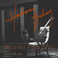 "MELEENA + TIM CADA ""HABANG BUHAY"" SINGLE LAUNCH AT SAGUIJO CAFE + BAR EVENTS"