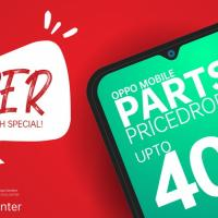 Rack Up To 40% Off On Select Service Parts In All OPPO Service Centers Nationwide