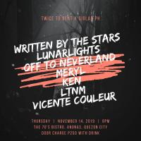 WRITTEN BY THE STARS, LUNARLIGHTS, OFF TO NEVERLAND, MERYL LTNM, VICENTE COULEUR AT THE 70'S BISTRO