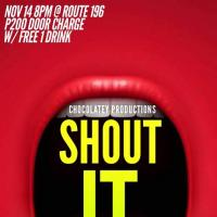 SHOUT IT OUT! AT ROUTE 196