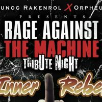 "RAGE AGAINST THE MACHINE TRIBUTE NIGHT ""INNER REBEL"" AT JERSON'S BAR B-Q"